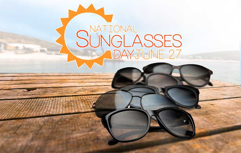 858998cb55 National Sunglasses Day  We Help You Look and See Your Best ...