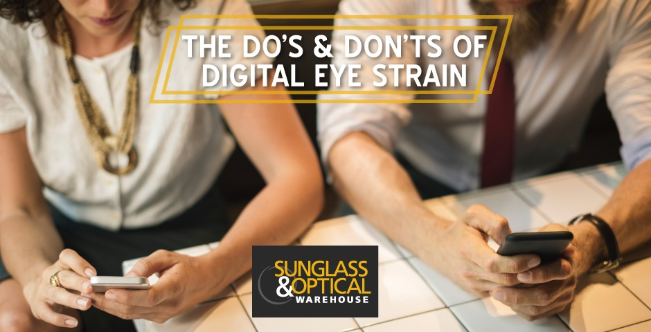 The Dos and Don'ts of Digital Eye Strain
