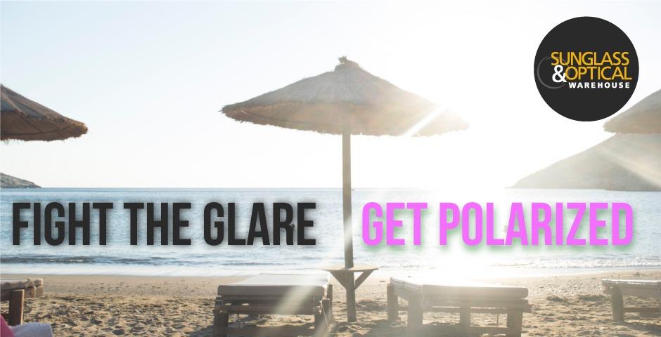 Polarized Lenses Cut the Glare