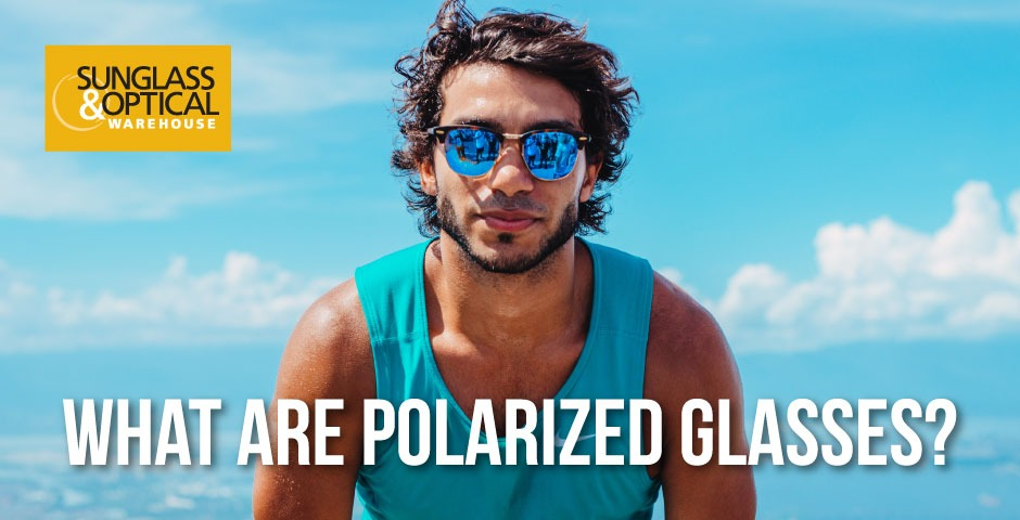 Polarized Sunglasses: Are You Ready to Take the Plunge?