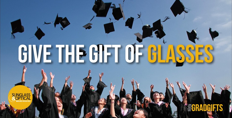 Looking for a Unique Graduation Gift? Give the Gift of Sight and Style