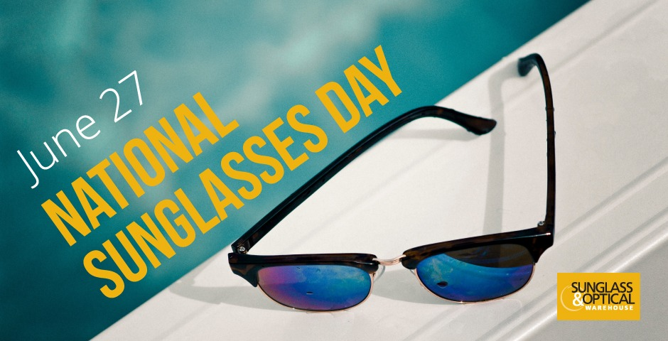 National Sunglasses Day 2018: Make Sunglass-related Eye Safety a Lifelong Commitment
